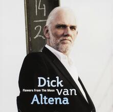 Flowers From The Moon - CD Audio di Dick Van Altena