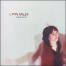 Unravel - CD Audio di Lynn Miller