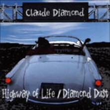 Highway Life - Diamond Dust - CD Audio di Claude Diamond