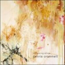 The Evening Sorrow - CD Audio di Dennis Crommett