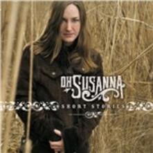 Short Stories - CD Audio di Oh Susanna