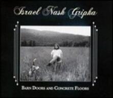 Barn Doors and Concrete Floors - CD Audio di Israel Nash Gripka