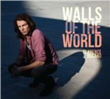Walls of the World - CD Audio di Clarence Bucaro