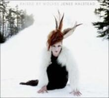 Raised by Wolves - CD Audio di Jenee Halstead