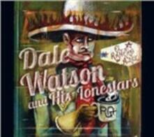 El rancho azul - CD Audio di Dale Watson,Lonestars