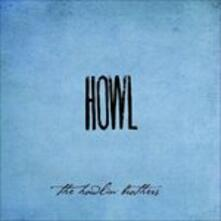 Howl - CD Audio di Howlin' Brothers