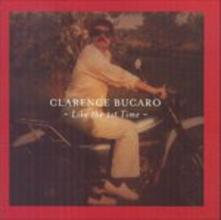 Like the First Time - CD Audio di Clarence Bucaro