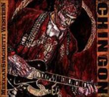 Mexican Spaghetti Western (Deluxe Edition) - CD Audio di Chingon
