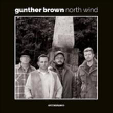 North Wind - CD Audio di Gunther Brown