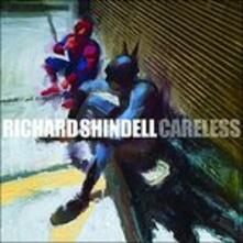 Careless - CD Audio di Richard Shindell
