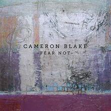 Fear Not - CD Audio di Cameron Blake