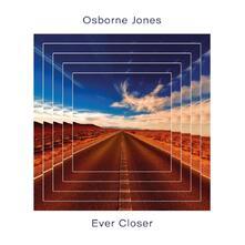 Ever Closer - CD Audio di Jones Osborne