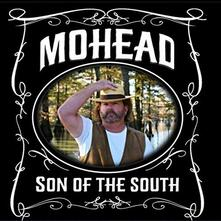 Son of the South - CD Audio di Mohead