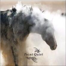 Point Quiet - CD Audio di Point Quiet