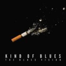 Kind of Blues - CD Audio di Blues Vision