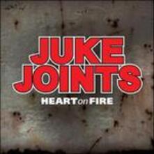 Heart on Fire - CD Audio di Juke Joints