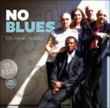 Oh Yeah Habibi - CD Audio di No Blues