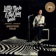 Another Man - CD Audio di Big Beat,Little Steve