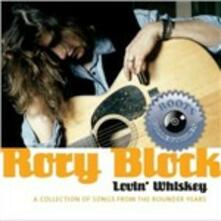 Lovin' Whiskey - CD Audio di Rory Block