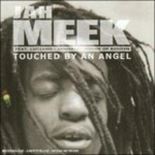 Touched By An Angel - CD Audio di Jah Meek