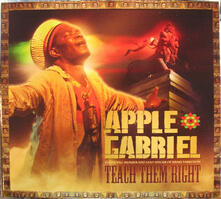 Teach Them Right - CD Audio di Apple Gabriel