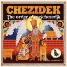 Order of Melchezidek - CD Audio di Chezidek