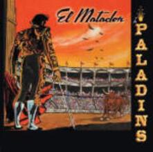 El Matador - CD Audio di Paladins