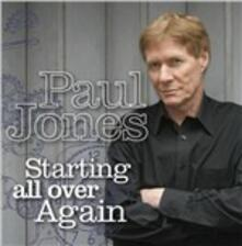 Starting All Over Again - CD Audio di Paul Jones