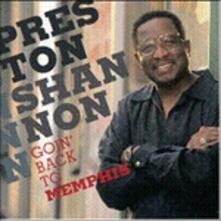 Goin' Back to Memphis - CD Audio di Preston Shannon