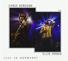 Live in Normandy - CD Audio di Ellis Hooks,Chris Bergson (Band)