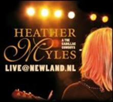 Live @ newland.nl - CD Audio di Heather Myles,Cadillac Cowboys