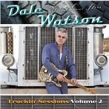 The Truckin' Sessions vol.2 - CD Audio di Dale Watson