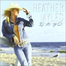 In the Wind - CD Audio di Heather Myles