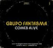 Comes Alive - CD Audio di Grupo Fantasma
