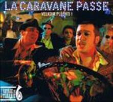 Velkom Plechti! - CD Audio di La Caravane Passe