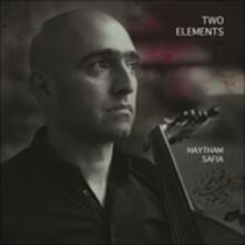 Two Elements - CD Audio di Haytham Safia