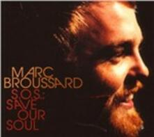 S.O.S Save Our Soul - CD Audio di Marc Broussard