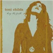 Keep the Faith - CD Audio di Toni Childs