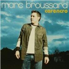 Carencro - CD Audio di Marc Broussard