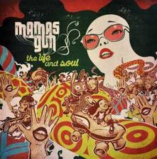 Life and Soul - CD Audio di Mama's Gun