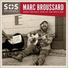 S.O.S. Save Our Soul II - CD Audio di Marc Broussard