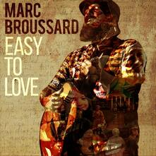 Easy to Love - CD Audio di Marc Broussard