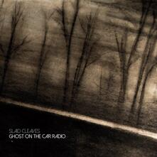 Ghost on the Car Radio - CD Audio di Slaid Cleaves