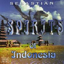 Spirits of Indonesia - CD Audio di Sebastian