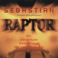 Raptor - CD Audio di Sebastian