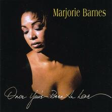 Once You've Been in Love - CD Audio di Marjorie Barnes