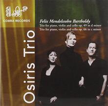 Trii con Pianoforte - CD Audio di Felix Mendelssohn-Bartholdy