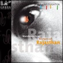 International Danstheater. Wanderers from Rajasthan - CD Audio