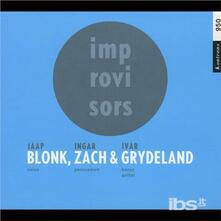 Blonk Zach & Grydeland - CD Audio di Jaap Blonk