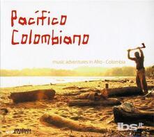 Pacifico Colombiano - CD Audio